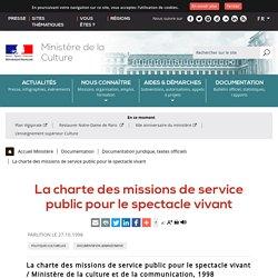 La charte des missions de service public pour le spectacle vivant - Ministère de la Culture