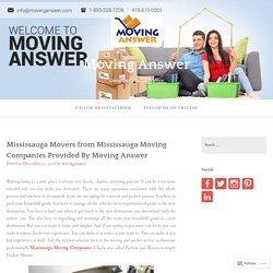 Mississauga Movers from Mississauga Moving Companies Provided By Moving Answer