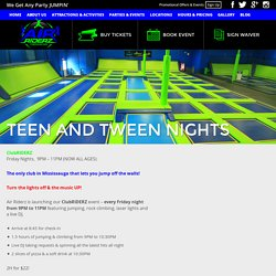 Teen Events Mississauga: Party Hard Every Friday and Saturday @ AirRiderz