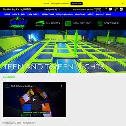Teen & Tween Nights: Enjoy Partying Every Friday/Saturday Air Riderz Trampoline Park Aurora