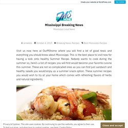 Visit us Now to Find the Healthy Summer Recipe & Eating Options