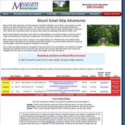 Blount River Cruises, Blount River Cruise, Blount Cruises, Blount Cruise, Blount Small Ship River Cruises