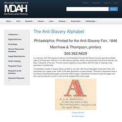 The Anti-Slavery Alphabet - Mississippi Department of Archives and History
