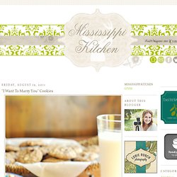 """Mississippi Kitchen: """"I Want To Marry You"""" Cookies"""