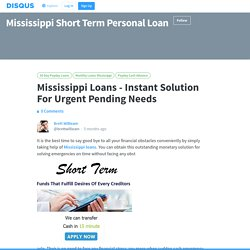 Mississippi Loans - Instant Solution For Urgent Pending Needs