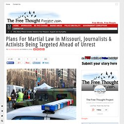 Plans For Martial Law in Missouri, Journalists & Activists Being Targeted Ahead of Unrest