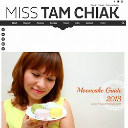 s Mooncake Guide 2013 (PLUS GIVEAWAY)