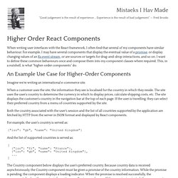 Mistaeks I Hav Made: Higher Order React Components