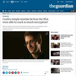 Could a simple mistake be how the NSA were able to crack so much encryption?
