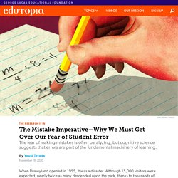 The Mistake Imperative—Why We Must Get Over Our Fear of Student Error