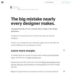 The big mistake nearly every designer makes.