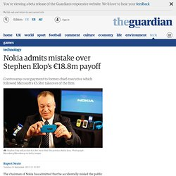 Nokia admits mistake over Stephen Elop's €18.8m payoff