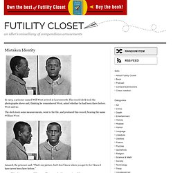 Mistaken Identity | Futility Closet - StumbleUpon