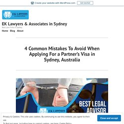 4 Common Mistakes To Avoid When Applying For a Partner's Visa in Sydney, Australia
