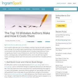 The Top 10 Mistakes Authors Make and How It Costs Them