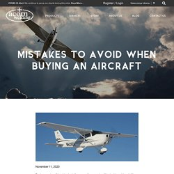 Mistakes To Avoid When Buying An Aircraft
