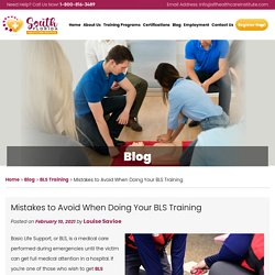 Mistakes to Avoid When Doing Your BLS Training