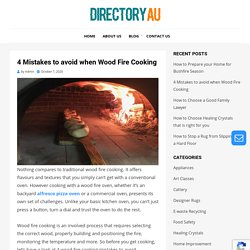 4 Mistakes to avoid when Wood Fire Cooking
