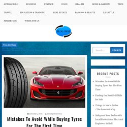 Mistakes To Avoid While Buying Tyres For The First Time