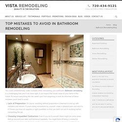 Top Mistakes to Avoid in Bathroom Remodeling