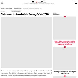5 Mistakes to Avoid While Buying TVs in 2020