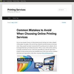 Common Mistakes to Avoid When Choosing Online Printing Services