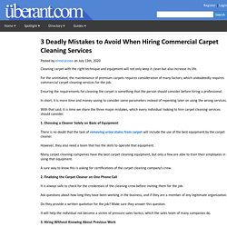 3 Deadly Mistakes to Avoid When Hiring Commercial Carpet Cleaning Services