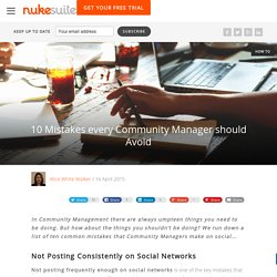 10 Mistakes every Community Manager should Avoid on Social Media by Nuke Suite