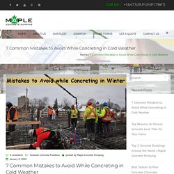 7 Common Mistakes to Avoid While Concreting in Cold Weather
