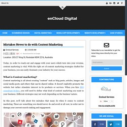 Mistakes Never to do with Content Marketing - Digital enCloud