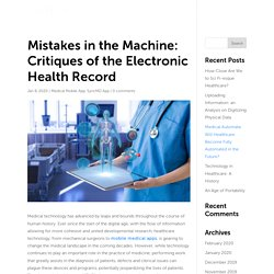 Mistakes in the Machine: Critiques of the Electronic Health Record