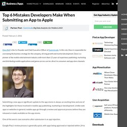 Top 6 Mistakes Developers Make When Submitting an App to Apple - App Industry Insights