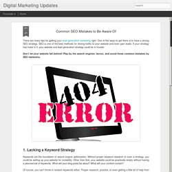 Digital Marketing Updates: Common SEO Mistakes to Be Aware Of