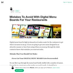 Mistakes To Avoid With Digital Menu Boards For Your Restaurants