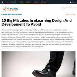 10 Big Mistakes In eLearning Design And Development To Avoid