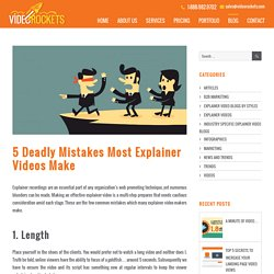 5 Deadly Mistakes Most Explainer Videos Make - Video Rockets