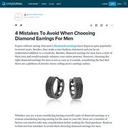 4 Mistakes To Avoid When Choosing Diamond Earrings For Men