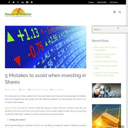 Few Mistakes To Avoid When Investing In Shares