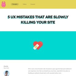 5 UX Mistakes That Are Slowly Killing Your Site - Promotify Blog