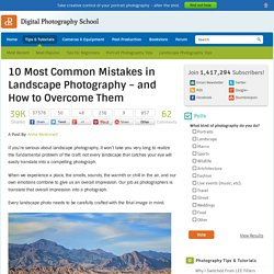 10 Most Common Mistakes in Landscape Photography