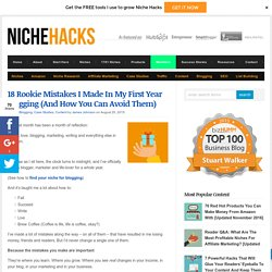 18 Rookie Mistakes I Learned In My First Year Blogging