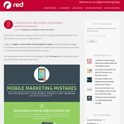 5 Mistakes That Are Ruining Your Mobile Marketing Strategy