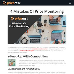 4 Mistakes Of Price Monitoring - PriceRest