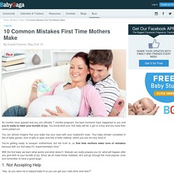 10 Common Mistakes First Time Mothers Make- BabyGaga