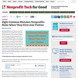 Eight Common Mistakes Nonprofits Make When They First Join Twitter