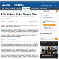 8 Big Mistakes Online Students Make