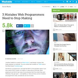 3 Mistakes Web Programmers Need to Stop Making