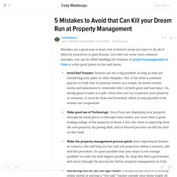 5 Mistakes to Avoid that Can Kill your Dream Run at Property Management