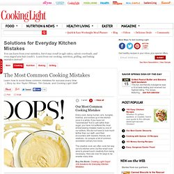 Common Cooking Mistakes: Cooking Tips and Questions Answered