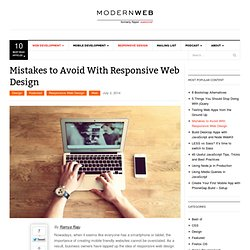 Mistakes to Avoid With Responsive Web Design - Modern Web